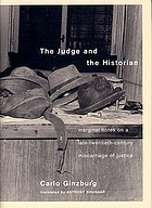 The judge and the historian : marginal notes on a late-twentieth-century miscarriage of justice