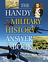 The handy military history answer book