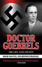 Doctor Goebbels, his life and death