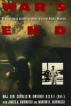 War's end : an eyewitness account of America's last atomic mission