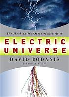 Electric universe : the shocking true story of electricity