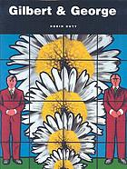 Gilbert & George : obsessions & compulsions
