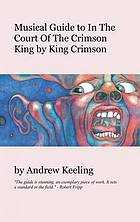 Musical guide to In the court of the crimson king by King Crimson