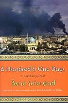 A hundred and one days : a Baghdad journal