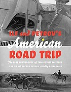 Ilf and Petrov's American road trip : the 1935 travelogue of two Soviet writers