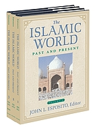 The Islamic world : past and present