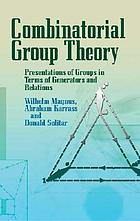 Combinatorial group theory; presentations of groups in terms of generators and relations