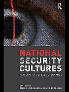 National security cultures : patterns of global governance