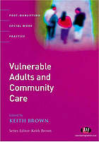 Vulnerable adults and community care