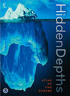 Hidden depths : atlas of the oceans