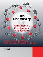 Tin chemistry : fundamentals, frontiers, and applications