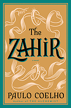 The Zahir : a novel of obsession