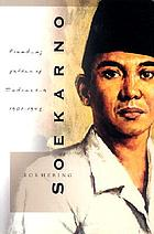 Soekarno : founding father of Indonesia, 1901-1945