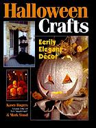 Halloween crafts : eerily elegant decor