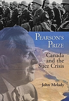 Pearson's prize : Canada and the Suez crisis