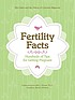 Fertility facts : hundreds of tips for getting pregnant