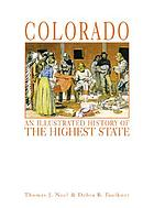 Colorado : an illustrated history of the highest state