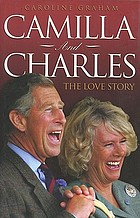 Camilla and Charles : the love story