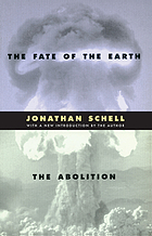 The fate of the earth : and, the abolition