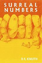 Surreal numbers : how two ex-students turned on to pure mathematics and found total happiness : a mathematical novelette