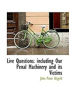 Live questions including Our penal machinery and its victims