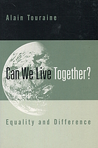 Can we live together? : equality and difference