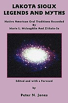 Lakota Sioux legends and myths : Native American oral traditions