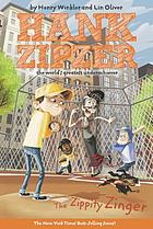 The Zippity Zinger