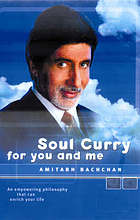Soul curry for you and me : an empowering philosophy that can enrich your life