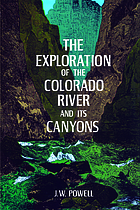 The exploration of the Colorado River and its canyonsThe exploration of the Colorado River