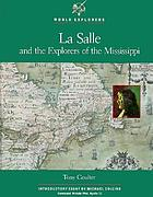 LaSalle and the explorers of the Mississippi