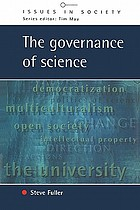 The governance of science : ideology and the future of the open society