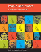 People and places : a 2001 census atlas of the UK