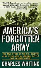 America's forgotten army : the story of the U.S. Seventh