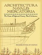 Architectura navalis mercatoria; a facsimile of the classic eighteenth century treatise on shipbuilding