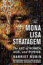 The Mona Lisa stratagem : the art of women, age, and power