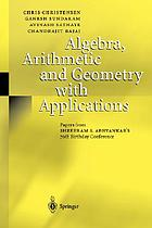 Algebra, arithmetic and geometry with applications : papers from Shreeram S. Abhyankar's 70th birthday conference