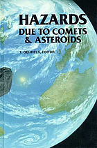 Hazards due to comets and asteroids Hazards due to comets and asteroids