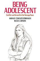 Being adolescent : conflict and growth in the teenage years