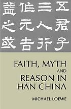 Chinese ideas of life and death : faith, myth and reason in the Han period (202 BC-AD 220)