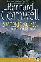 Sword song : the battle for London