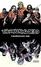 The walking dead compendium one The walking dead compendium