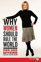 Why women should rule the world Why women should rule the world: lp