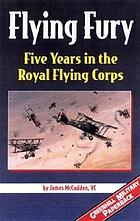 Flying fury : five years in the Royal Flying Corps