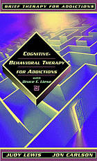 Cognitive therapy for addictions