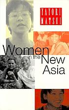 Women in the new Asia : from pain to power
