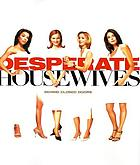 Desperate housewives : behind closed doors