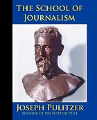 The School of Journalism in Columbia University : the book that transformed journalism from a trade into a profession