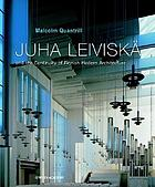 Juha Leiviskä and the continuity of Finnish modern architecture