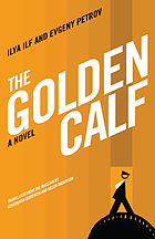The golden calf : a novel
